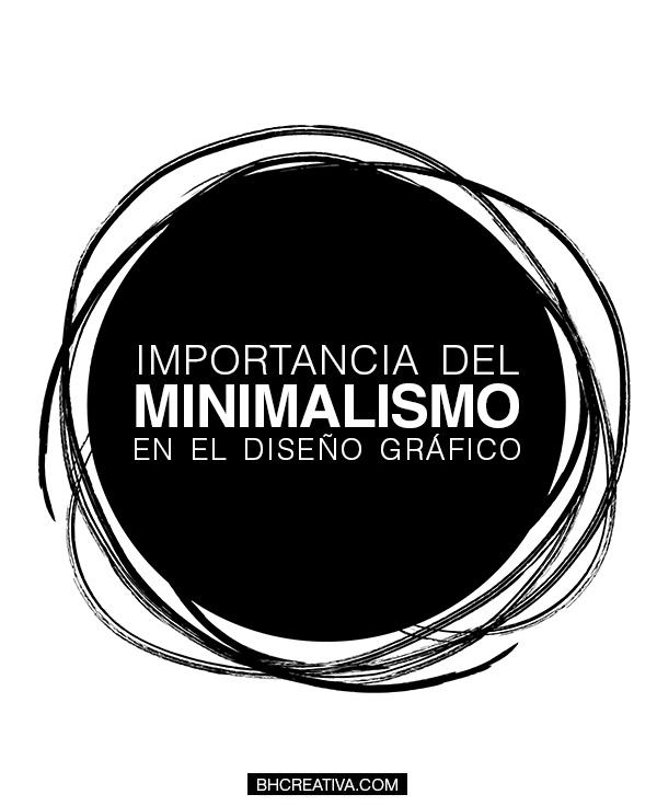 Importancia Del Minimalismo En El Diseño Gráfico